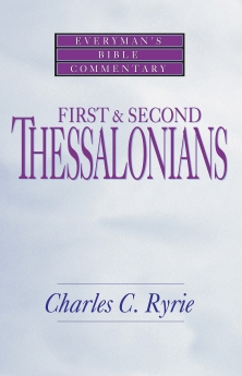 First & Second Thessalonians- Everyman's Bible Commentary