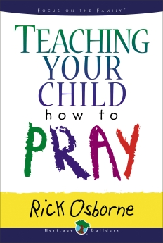 Teaching Your Child How to Pray Book Cover