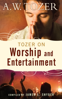 Tozer on Worship and Entertainment Book Cover