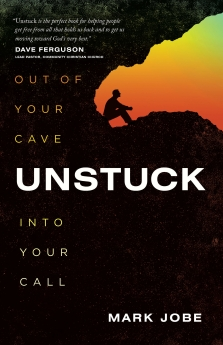 Unstuck: Out of Your Cave into Your Call