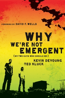 Why We're Not Emergent Book Cover