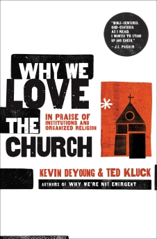Why We Love the Church Book Cover