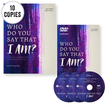 Who Do You Say That I AM? BIBLE STUDY STARTER KIT
