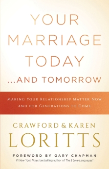 Your Marriage Today. . .And Tomorrow Book Cover