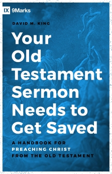 Your Old Testament Sermon Needs to Get Saved Book Cover