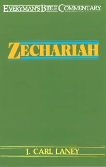 Zechariah- Everyman's Bible Commentary