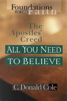 All You Need to Believe: The Apostles' Creed