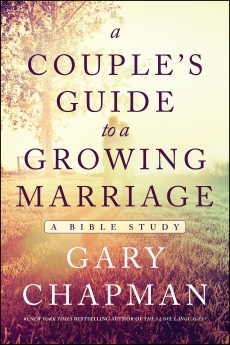 A Couple's Guide to a Growing Marriage: A Bible Study