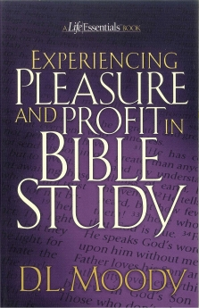 Experiencing Pleasure and Profit in Bible Study