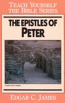 The Epistles of Peter-Teach Yourself the Bible Series
