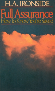 Full Assurance: How To Know You're Saved