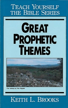 Great Prophetic Themes | Resourcing The Church