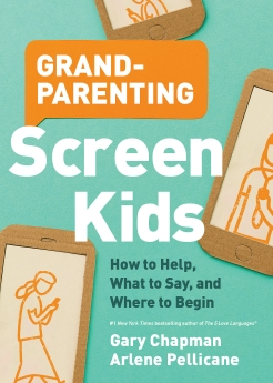 Grandparenting Screen Kids: How to Help, What to Say, and Where to Begin