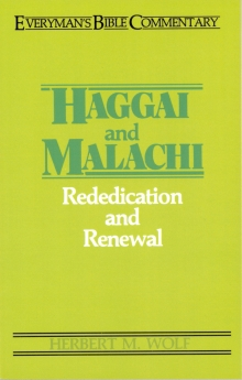 Haggai & Malachi- Everyman's Bible Commentary