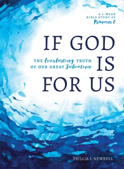 If God Is For Us: The Everlasting Truth of Our Great Salvation
