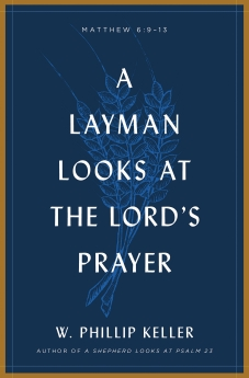 A Layman Looks at the Lord's Prayer