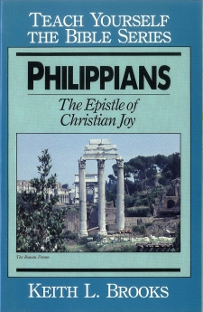 Philippians- Teach Yourself the Bible Series: The Epistle of Christian Joy