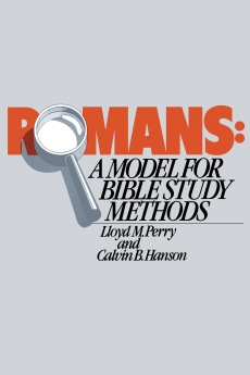 Romans: A Model for Bible Study Methods