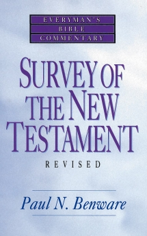 Survey of the New Testament- Everyman's Bible Commentary