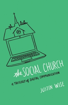 The Social Church: A Theology of Digital Communication