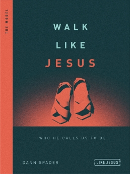 Walk Like Jesus: Who He Calls Us to Be